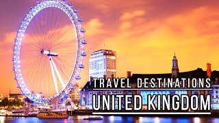 Places To Visit In United Kingdom | Top 5 Best Places To Visit In United Kingdom 2019