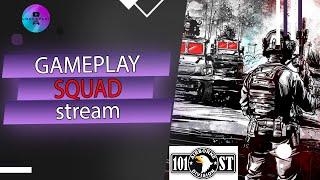 Squad  стрим онлайн игра в составе 101st Airborne Division