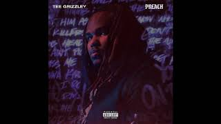 Tee Grizzley - Preach ( Audio)