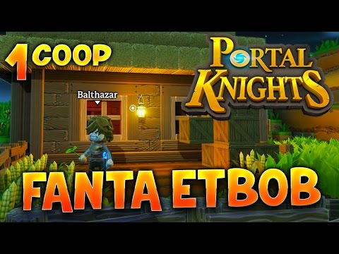 Fanta et Bob dans PORTAL KNIGHTS !!! - Ep.1