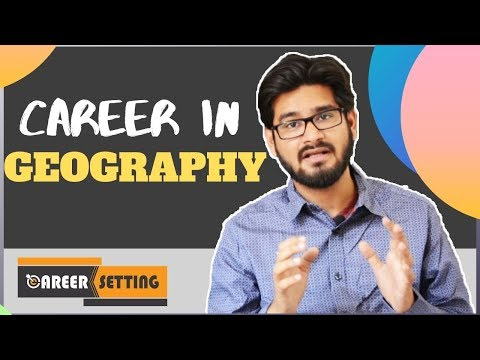 Career In GEOGRAPHY - Career Setting