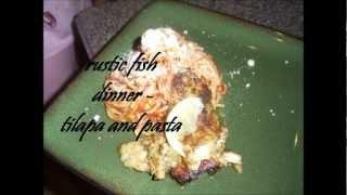 Rustic Fish Dinner-tilapia And Pasta