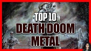 TOP 10 BANDAS de DEATH/DOOM METAL