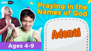 Praying in the Naṁes of God - Lesson 3: Adonai (ages 4-9)