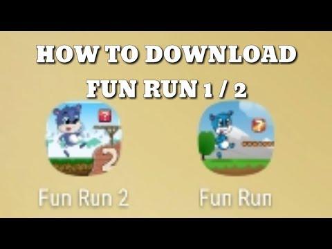 HOW TO DOWNLOAD FUN RUN 1 & FUN RUN 2 !!