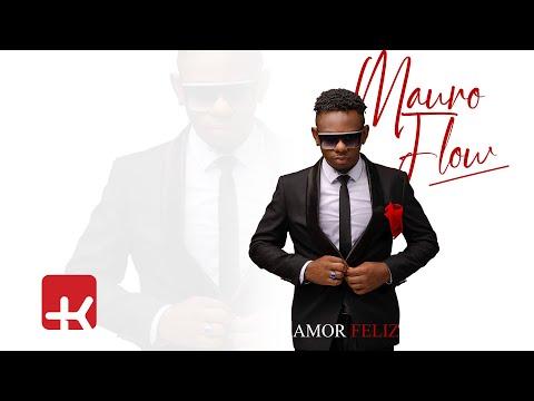 Mauro Flow - Amor Feliz (Official Video)