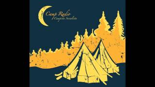 CAMP RADIO - I Have Designs