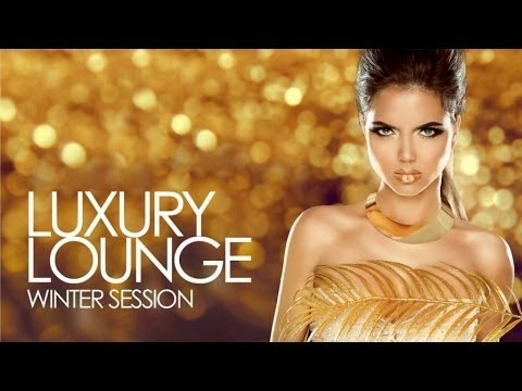 Luxury Lounge | Winter Session ✭ Essential Chill Out Beats from the best Cafés and Bars B24211866