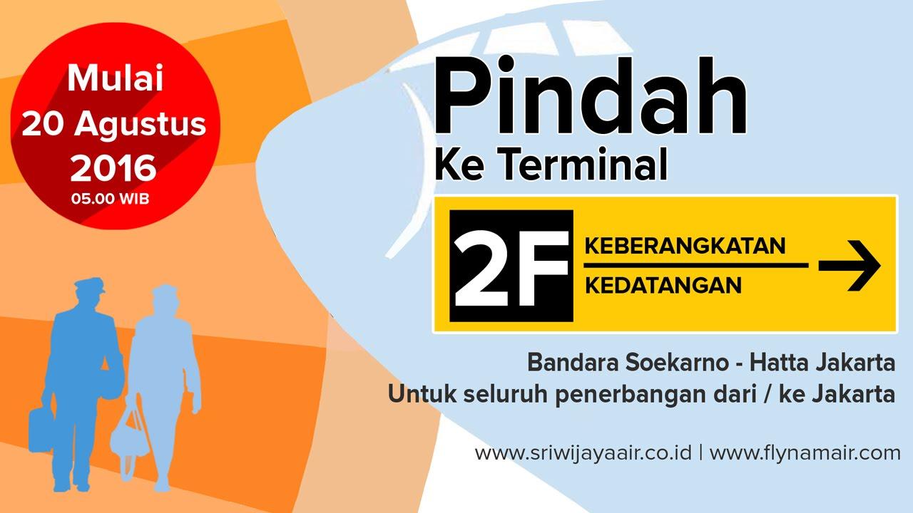 sriwijaya air dan nam air berpindah ke terminal 2f youtube rh youtube com terminal sriwijaya air soekarno hatta 2018 terminal sriwijaya soekarno hatta 2018