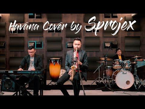 Havana -  Camila Cabello ( Cover by Sprojex )