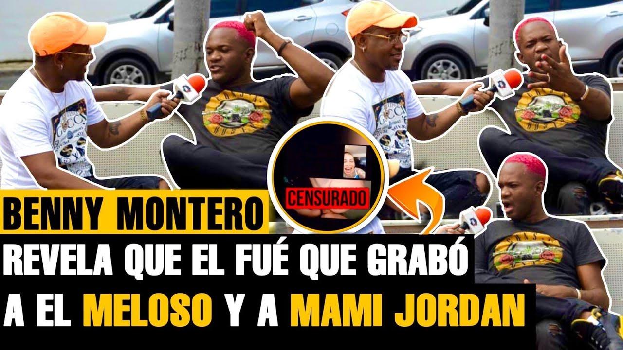 BENNY MONTERO: YO GRABE EL VIDEO DE MAMI JORDAN Y YOMEL EL MELOSO