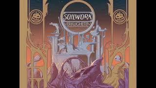 Soilwork - Needles and Kin (feat. Tomi Joutsen) 2019