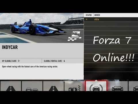 Forza 7: Online Hoppers and Indy car Race!!!