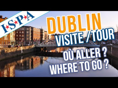 DUBLIN : visite guidée / Guided tour