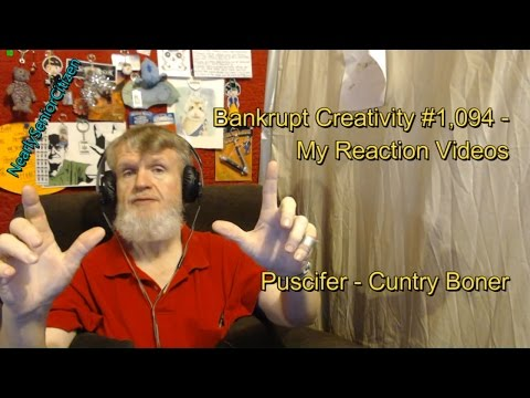 Puscifer - Cuntry Boner : Bankrupt Creativity #1,094 My Reaction Videos