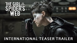 THE GIRL IN THE SPIDER'S WEB – International Teaser Trailer