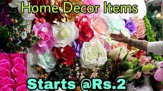 Cheap Home Decor Items at Wholesale Price |Artificial Flowers Wholesale Market in Sadar Bazar Delhi