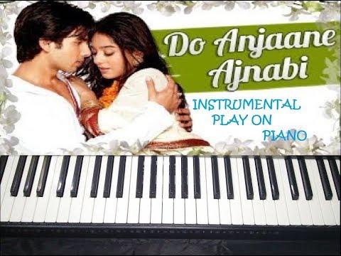 Do Anjaane Ajnabi - Vivah//Instrumental//Piano Tutorial//Slowly Play In End..