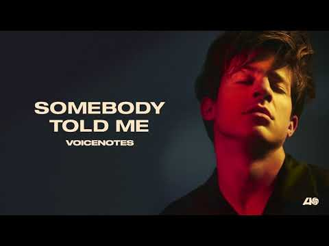 Charlie Puth - Somebody Told Me [Official Audio]
