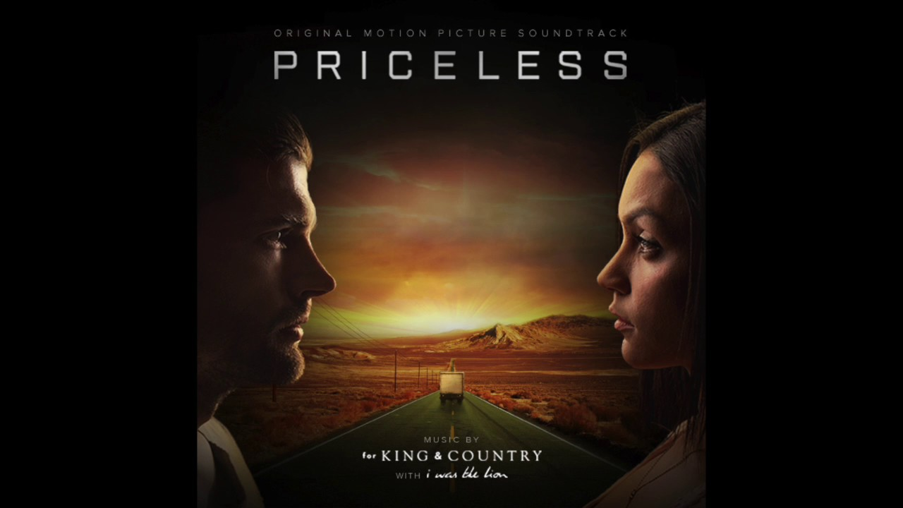 for KING & COUNTRY, I Was The Lion - Worth More (from the PRICELESS Soundtrack)
