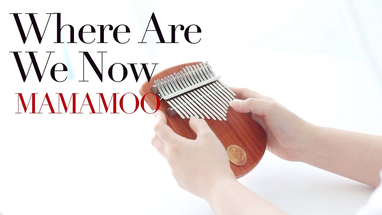 Where are we now-마마무(MAMAMOO)(Kalimba cover with tabs)(Tutorial)