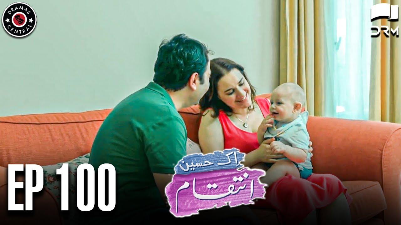Ek Haseen Intiqam | Episode 100 | Sweet Revenge | Turkish Drama | Urdu Dubbing | RI1N