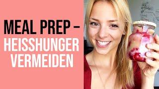 🍴 MEAL PREP (deutsch): SCHNELL & EINFACH | kein Heißhunger mehr | intuitiv essen | mareikeawe.de