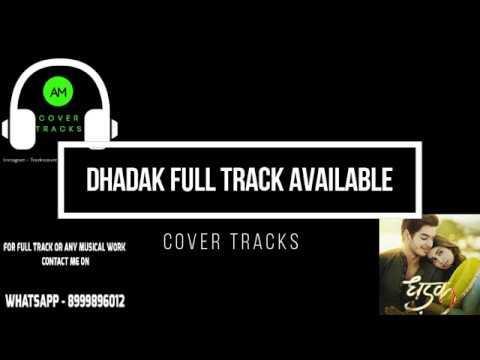 Pehli Baar | Dhadak Title Track Karaoke - Dhadak | Ajay Gogavale | JanhviIshaan - Cover Tracks