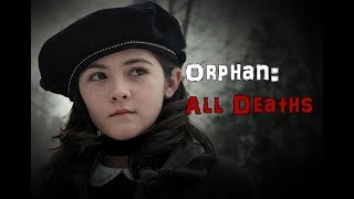 Orphan (2009): All Deaths thumbnail
