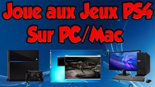 Joue Aux Jeux PS4 Sur PC/MAC (Remote Play)