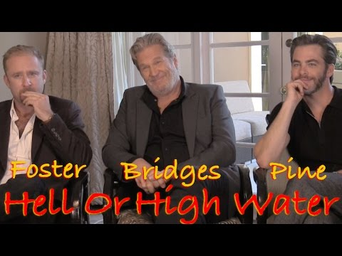 DP/30: Hell or High Water, Jeff Bridges, Ben Foster, Chris Pine