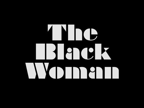 Black Women The Documentary