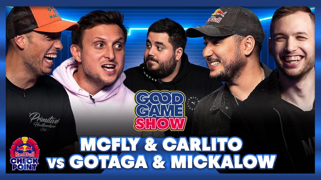 McFly & Carlito vs Gotaga & Mickalow – Good Game Show
