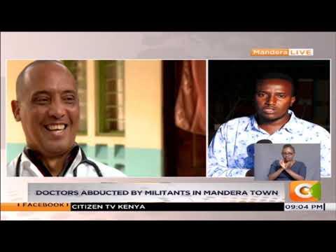 Mandera elders send emissaries to Somalia to negotiate release of Cuban doctors