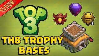 TOP 3 TH8 TROPHY BASE DESIGNS 2018 !! CoC - New BEST Town Hall 8 Trophy Base Design [Defense]