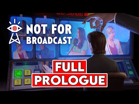 NOT FOR BROADCAST: PROLOGUE Gameplay [1080p HD 60FPS PC ULTRA Graphics] - No Commentary