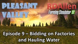 Farming Simulator 17 MP Pleasant Valley E9 - Bidding on Factories
