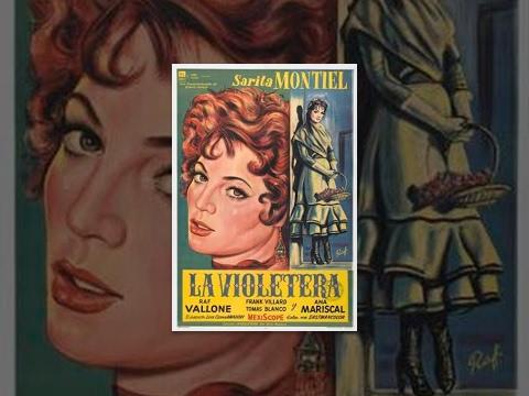 Продавщица фиалок / La violetera (1958) фильм