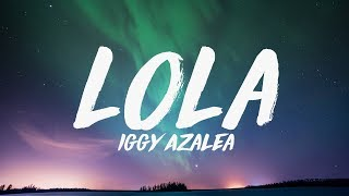 Baixar Iggy Azalea - Lola ft. Alice Chater (Lyrics) ♪