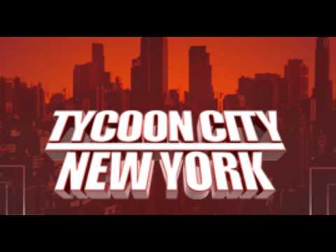 Tycoon City New York  - Menu music