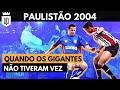 Paulista 2004: Corinthians quase rebaixado e final mais alternativa do século | AQUELE ESTADUAL