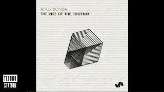 Aitor Ronda - The Rise Of The Phoenix image