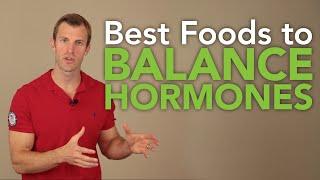 Best Foods to Balance Hormones Naturally in Women and Men | Dr. Josh Axe