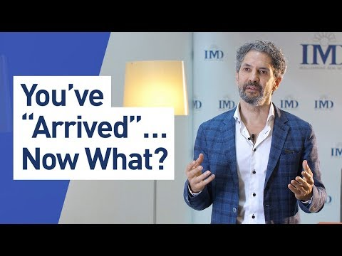 """You've """"Arrived"""" Professionally. Now What? – Michael Yaziji"""