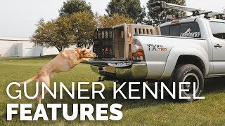 Features of the Gunner Kennels