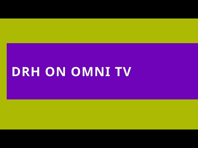 DRH on OMNI TV