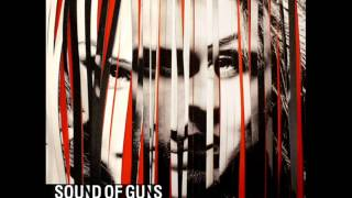 Watch Sound Of Guns Sometimes video