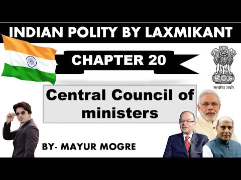 Indian Polity by Laxmikant chapter 20- Council of Ministers|for UPSC,State PSC,ssc cgl, mains GS 2