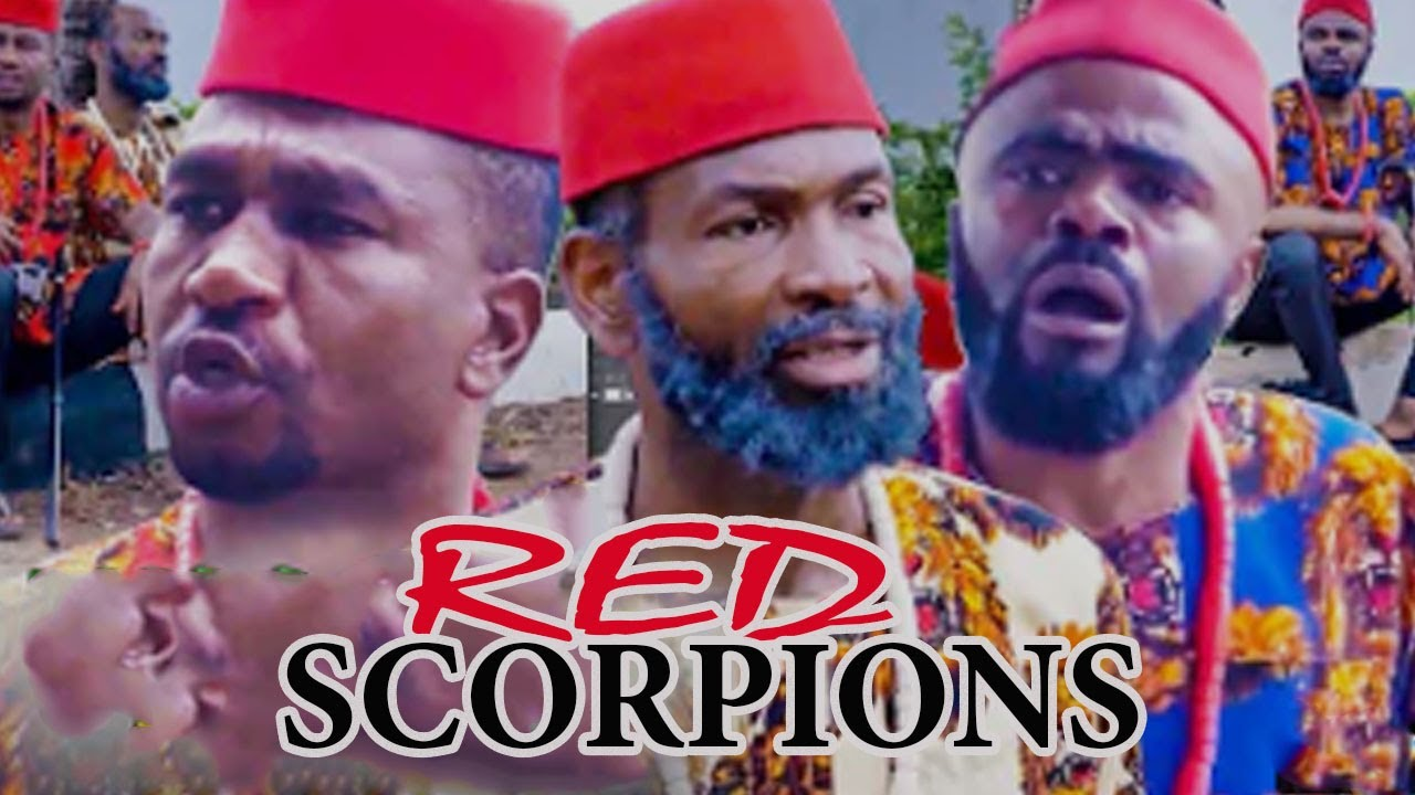 Download THE RED SCORPIONS complete full movie (NEW MOVIE ) SYLVESTER MADU 2021 LATEST NIGERIAN  NOLLYMAXTV