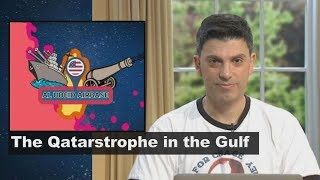 Planet America: The Qatarstrophe in the Gulf
